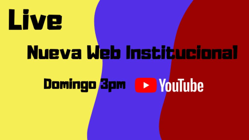 Live: Nueva Web Institucional 4